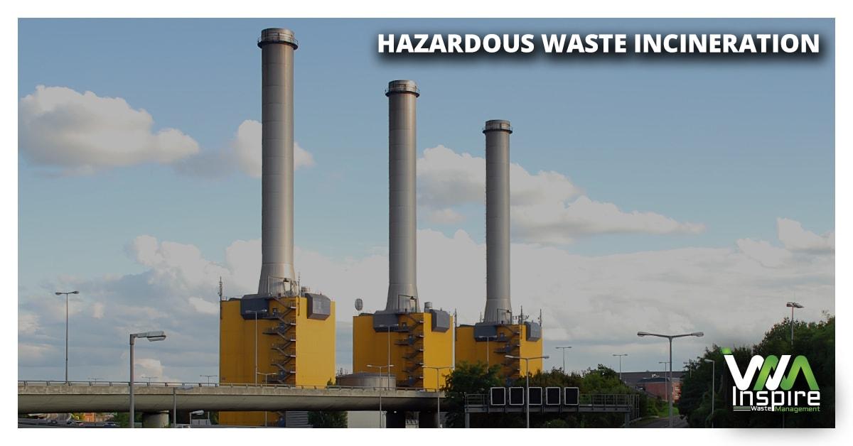 hazardous waste incineration Inspire Waste Management